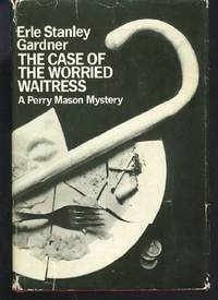 Case of the Worried Waitress ([A Perry Mason mystery])