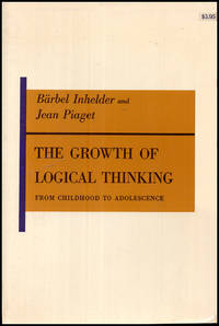 The Growth of Logical Thinking: From Childhood to Adolescence