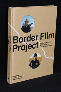 image of Border Film Project; Photos by Migrants & Minutemen on the U.S.- Mexico Border