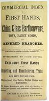 View Image 1 of 2 for COMMERCIAL INDEX TO FIRST HANDS, IN CHINA, GLASS, EARTHENWARE, TOYS, FANCY GOODS, AND KINDRED BRANCH... Inventory #24992