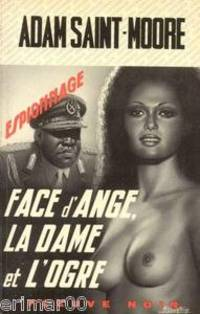 Face d'Ange, La Dame et L'Ogre 1976