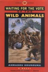 Waiting for the Vote of the Wild Animals (CARAF Books: Caribbean and African Literature...
