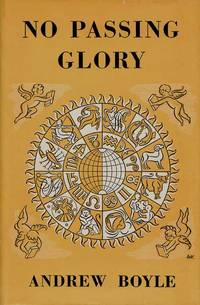 No Passing Glory. The Full and Authentic Biography of Group Captain Cheshire