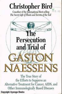 image of The Persecution and Trial of Gaston Naessens