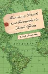 image of Missionary Travels and Researches in South Africa
