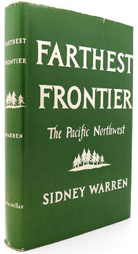 image of FARTHEST FRONTIER The Pacific Northwest