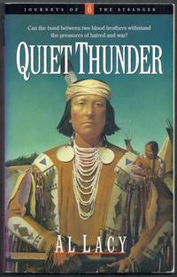 Quiet Thunder.  Journeys of the Stranger Volume 6