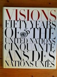 VISIONS: Fifty Years of the United Nations