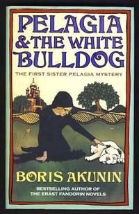 Pelagia & the White Bulldog