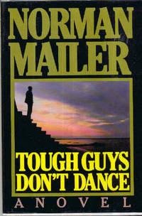 Tough Guys Don't Dance, A Novel