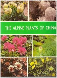 tHe ALPINE PLANTS OF CHINA