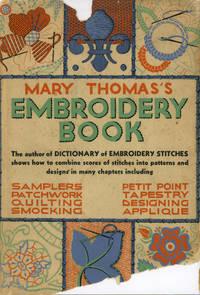 Mary Thomas's Embroidery Book by Thomas, Mary - 1936