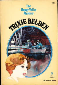 TRIXIE BELDEN: THE HAPPY VALLEY MYSTERY #9.