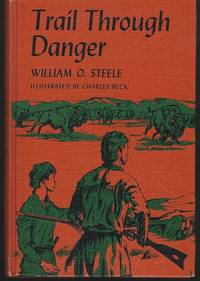 TRAIL THROUGH DANGER