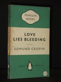 Love Lies Bleeding: (Penguin Book No.974)