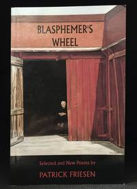image of Blasphemer's Wheel; Selected and New Poems