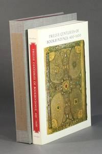 Twelve centuries of bookbindings 400-1600 by Needham, Paul - 1979