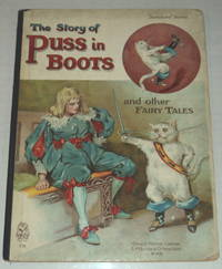 THE STORY OF PUSS IN BOOTS AND OTHER FAIRY TALES.