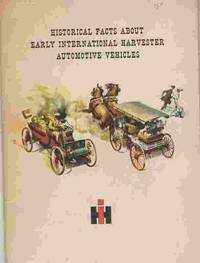 Historical Facts About Early International Harvester Automobiles Vehicles