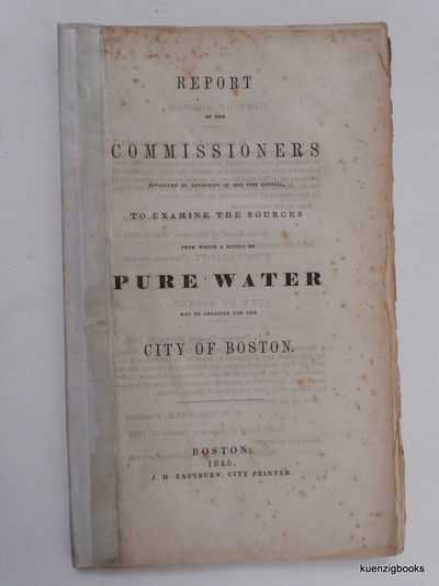 Boston : J. H. Eastburn, 1845. First Edition. Wraps. Good. First Edition. , 128, xxxii pages. 8vo. S...