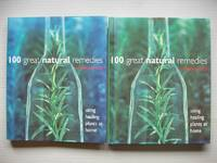 image of 100 Great Natural Remedies  -  Using Healing Plants at Home
