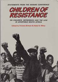Children of the Resistance. Statements from the Harare Conference on Children, Repression and the Law in Apartheid South Africa