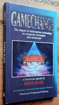 image of GAME CHANGE The Impact of Information Technology on Corporate Strategies and Structures, A Boardroom Agenda