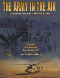 The Army in the Air : The History of The Army Air Corps (Signed )