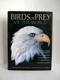 Birds of Prey of the World by  Mary Louise Grossman - Hardcover - 5th or later Edition - 1988 - from Brass DolphinBooks and Biblio.com