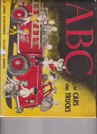 image of ABC of Cars and Trucks by Alexander, Anne
