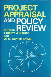 Project Appraisal and Policy Review (Wiley Series on Studies in Environmental Management and Resource Development)