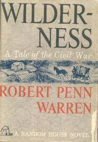 Wilderness, A Tale of the Civil War