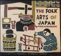 The Folk Arts of Japan by Hugo Munsterberg - Hardcover - Ninth Printng - 1970 - from BanditBooks and Biblio.com