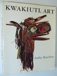 Kwakiutl Art by  Audrey Hawthorn - Paperback - Reprint - 1988 - from RareNonFiction.com and Biblio.com