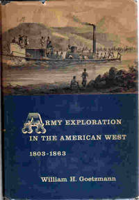 Army Exploration in the American West 1803 - 1863