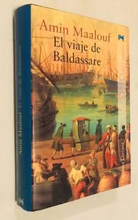 El viaje de Baldassare / Balthasar's Odyssey (Alianza Literaria) (Spanish Edition)