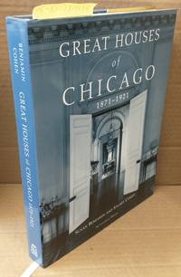 GREAT HOUSES OF CHICAGO 1871-1921 [SIGNED]