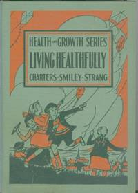 health and growth series living healthfully by w w