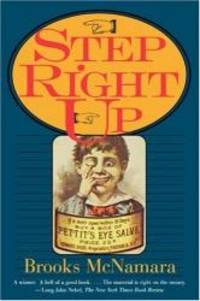 Step Right Up (Performance Studies) by Brooks McNamara - 1996-08-06