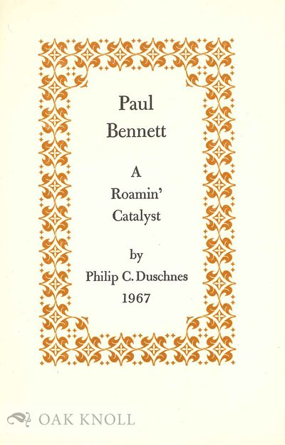 N.P.: Privately printed by The Stinehour Press for the Duschnes, 1967. paper wrappers. Bennett, Paul...
