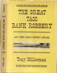 The Great Taos Bank Robbery and Other Indian Country Affairs
