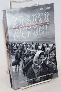 image of The Kosovo Report; Conflict . International Response . Lessons Learned