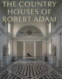 image of The Country Houses of Robert Adam: From the Archives of Country Life