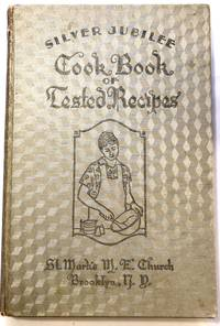 [COMMUNITY COOKBOOK] Silver Jubilee Cook Book of Tested Recipes