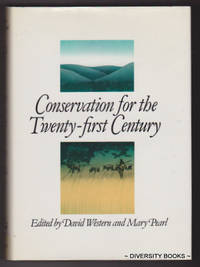 CONSERVATION FOR THE TWENTY-FIRST CENTURY