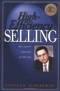 image of High Efficiency Selling: How Superior Salespeople Get That Way (Second Edition)