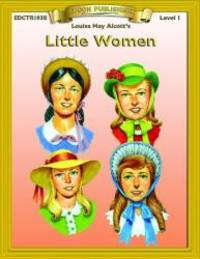 Little Women: Level 1 (Bring the Classics to Life: Level 1) by Louisa May Alcott - Paperback - 2008-08-02 - from Books Express (SKU: 1555760473n)