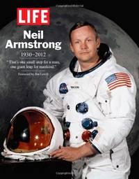 image of Life: Neil Armstrong 1930-2012 (Life Magazine)
