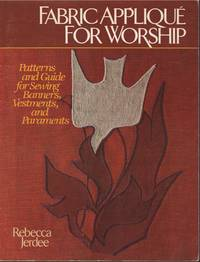 Fabric AppliquŽ for Worship