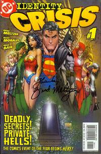 Identity Crisis #1 of 7 by  Brad (Writer) Meltzer - Paperback - Signed - 2004 - from Bookmarc's and Biblio.com